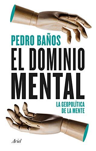 El dominio mental a través de la geopolítica